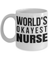 Best Nurse Gifts For Woman - Nurse Gifts - Funny Nurse Mug - Worlds Okayest Nurse - Coffee Mug - YesECart