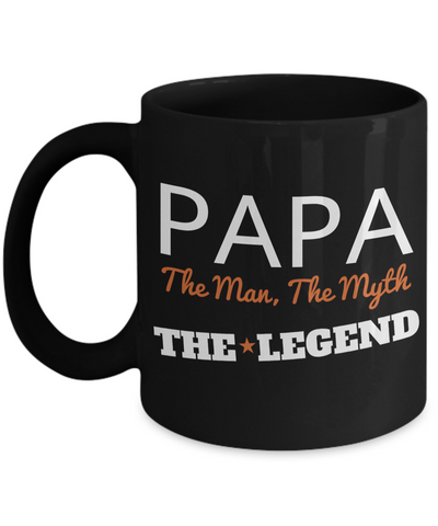 Best Papa Mug - Best Papa Gift Ideas - Nana Papa Gifts -Best Grandpa Gifts - Papa The Man The Myth The Legend Black Mug - Coffee Mug - YesECart
