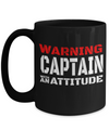 Captain Mug - 15oz Coffee Mug - Sailing Mug - Boating Mug - Sailing Gifts For Men - Warning Captain With An Attitude - Coffee Mug - YesECart