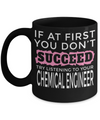 Funny Chemical Engineering Gifts - Chemical  Engineer Mug - If at First You Dont Succeed Try Listening To Your Chemical Engineer - Coffee Mug - YesECart
