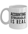 Funny - Accounting Struggle is Real (White) - Coffee Mug - YesECart