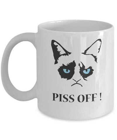 Grumpy Cat Mug - Grumpy Cat Gifts- Piss Off ! - Coffee Mug - YesECart