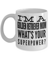 Golden Retriever Gifts-Golden Retriever Mug-Golden Retriever Mom-I am a Golden Retriever Mom Whats Your Superpower? White Mug - Coffee Mug - YesECart