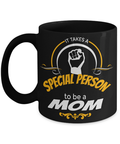 Funny Coffee Mugs For Mom -best Mom Mugs Coffee - Mom Coffee Mug-cheap Gift Ideas For Mom - Funny Gifts For Mom - Birthday Gift Mom - Mugs For Mom - Its Takes a Special Person To Be A Mom Black Mug - Coffee Mug - YesECart