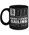 Captain Mug- Sailing Mug - Boating Mug- Sailing Gifts For Men- Captain Gifts For Men - I Got 99 Problems But Sailing Are Not One - Coffee Mug - YesECart