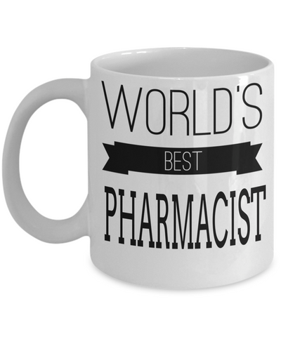 Funny Pharmacist Gifts For Women Or Men - Pharmacist Retirement Gift Idea - Funny Pharmacist Mug - Worlds Best Pharmacist - Coffee Mug - YesECart