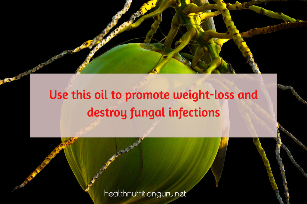 Use This Oil to Promote Weight-loss and destroy fungal infections