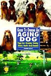 Guide to Owning an Aging Dog  : Yvonne Kejc  : New  Softcover @