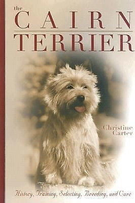 The Cairn Terrier:  Christine Carter :   New Hardcover   *ZB