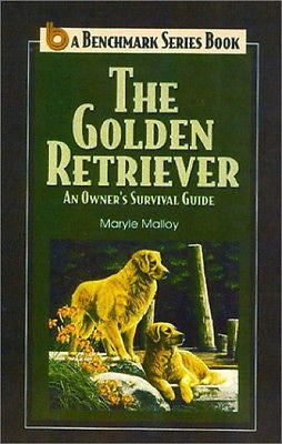 The Golden Retriever : An Owners Survival Guide - Maryle Malloy - New @