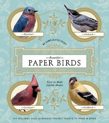 Beautiful Paper Birds : Easy-To-Make Lifelike Models : New Boxed Set