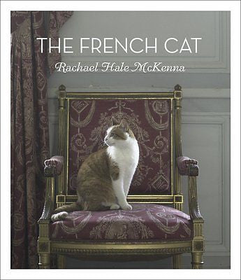 The French Cat : Rachael Hale McKenna : New Hardcover  *ZB