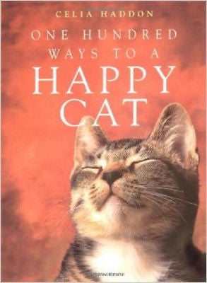 One Hundred Ways to a Happy Cat - Celia Haddon - New Softcover @