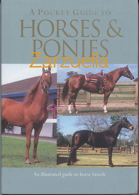 A Pocket Guide To Horses and Ponies: Illustrated -  New Softcover