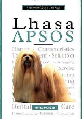 Lhaso Apsos : Nancy Plunkett : An Owner's Guide : New Hardcover @