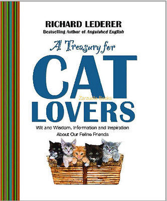 A Treasury for Cat Lovers : Wit and Wisdom,  and Inspiration - New Softcover