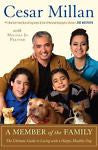 A Member of the Family : Cesar Milan : New Softcover