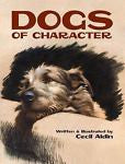 Dogs Of Character : Cecil Aldin  -  New Softcover  @