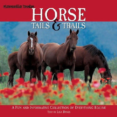 Horse Tails And Trails : Everything Equine : New Hardcover @