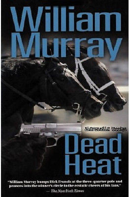 Dead Heat : Horse Racing Mystery : William Murray Hardcover 1st Edition @