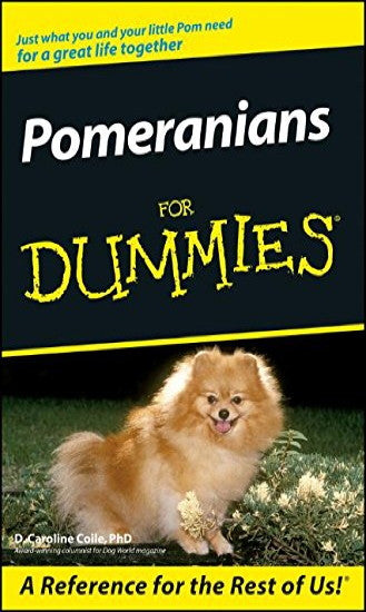 Pomeranians for Dummies : D. Caroline Coile : New Softcover