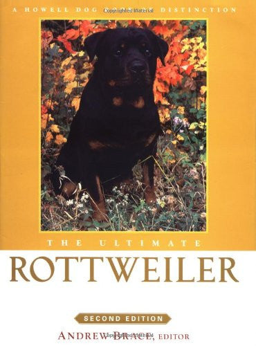 The Ultimate Rottweiler : Andrew Brace : New Hardcover