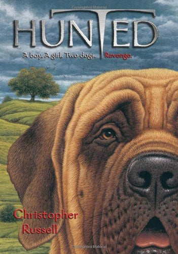 Hunted: A Mastiff Story : Christopher Russell - New Hardcover