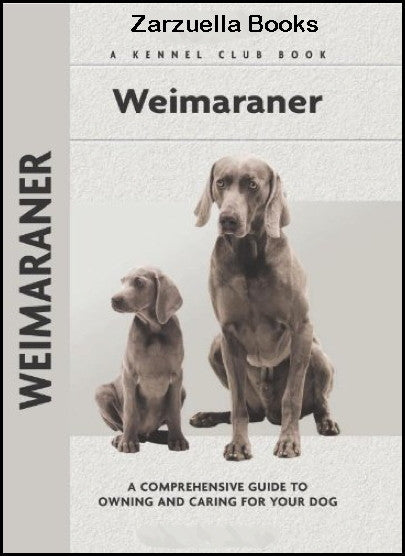 Weimaraner : Kennel Club Books :  Lavonia Harper - New Hardcover