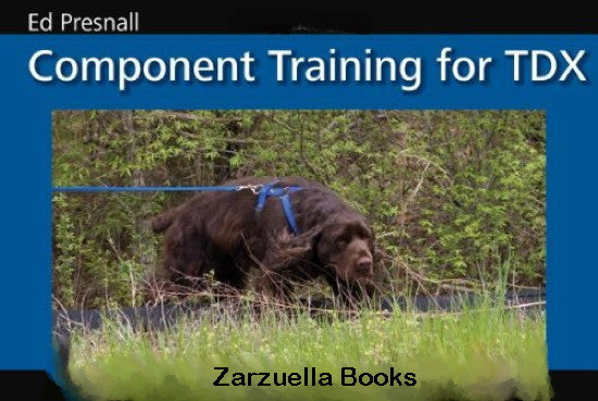 Component Training for TDX : Ed Presnall : New Softcover