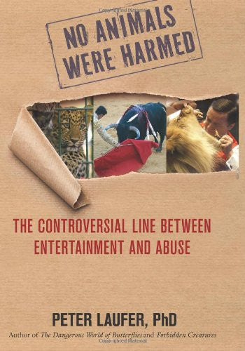 No Animals Were Harmed: The Controversial Line Between Entertainment And Abuse