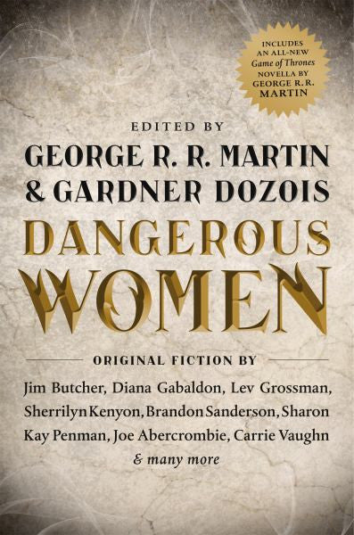 Dangerous Women : Ed. George R R Martin : New Softcover