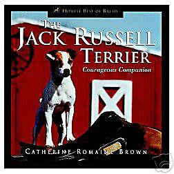 Jack Russell Terrier: Courageous Companion - New Hardcover