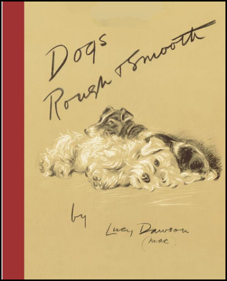 Dogs Rough and Smooth : Lucy Dawson (Mac) New Hardcover