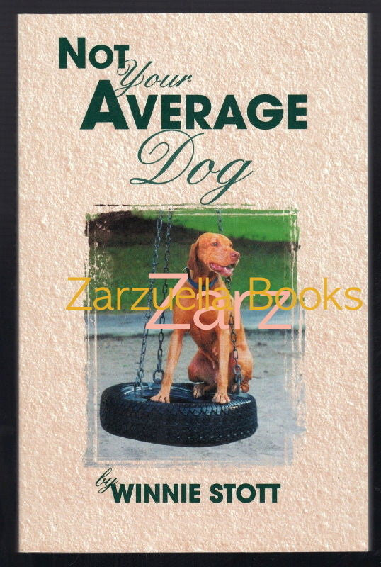 Not Your Average Dog : Life With Vizslas : Winnie Stott : New Softcover