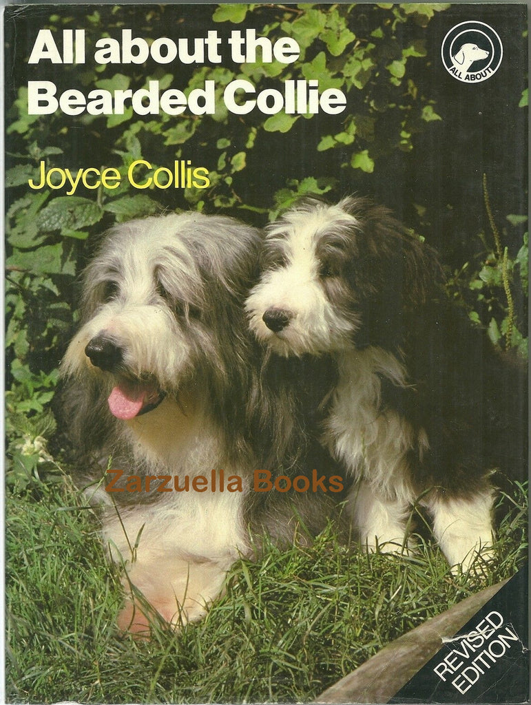 All About the Bearded Collie  :  Joyce Collis : VG Hardcover 1985