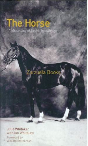 The Horse: A Miscellany of Equine Knowledge - New Hardcover