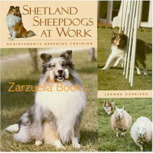 Shetland Sheepdogs at Work : Joanne Carriera - New Softcover