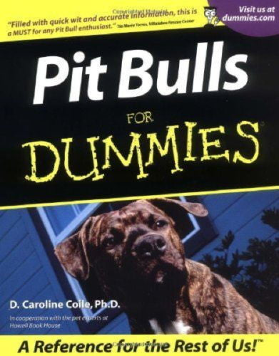 Pit Bulls for Dummies : D. Caroline Coile : New Softcover