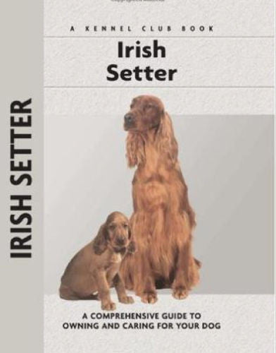 The Irish Setter: Kennel Club Books - Margaret Williams - New Hardcover