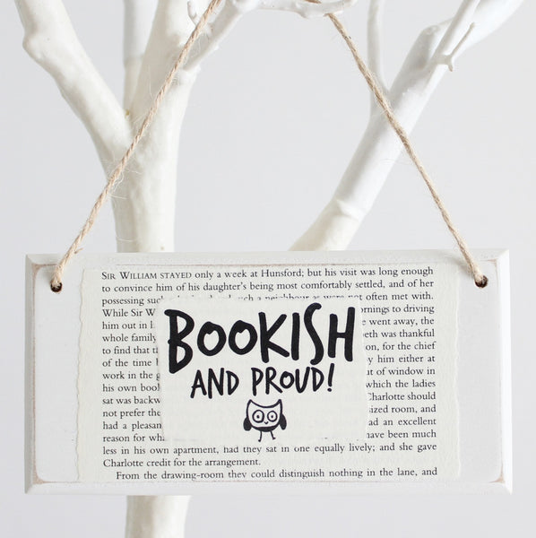'Bookish & Proud' Wooden Door Sign - The Little Bookish Gift Co - 1