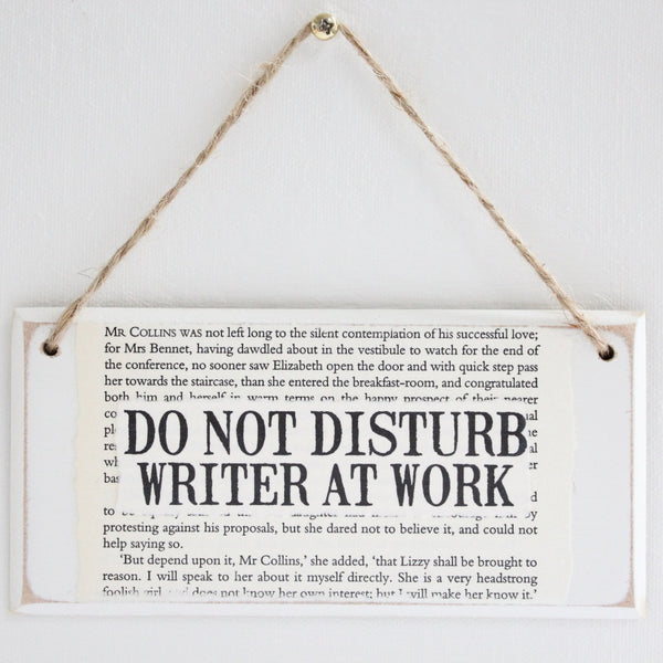 'Do Not Disturb Writer At Work' Wooden Door Sign - The Little Bookish Gift Co - 2