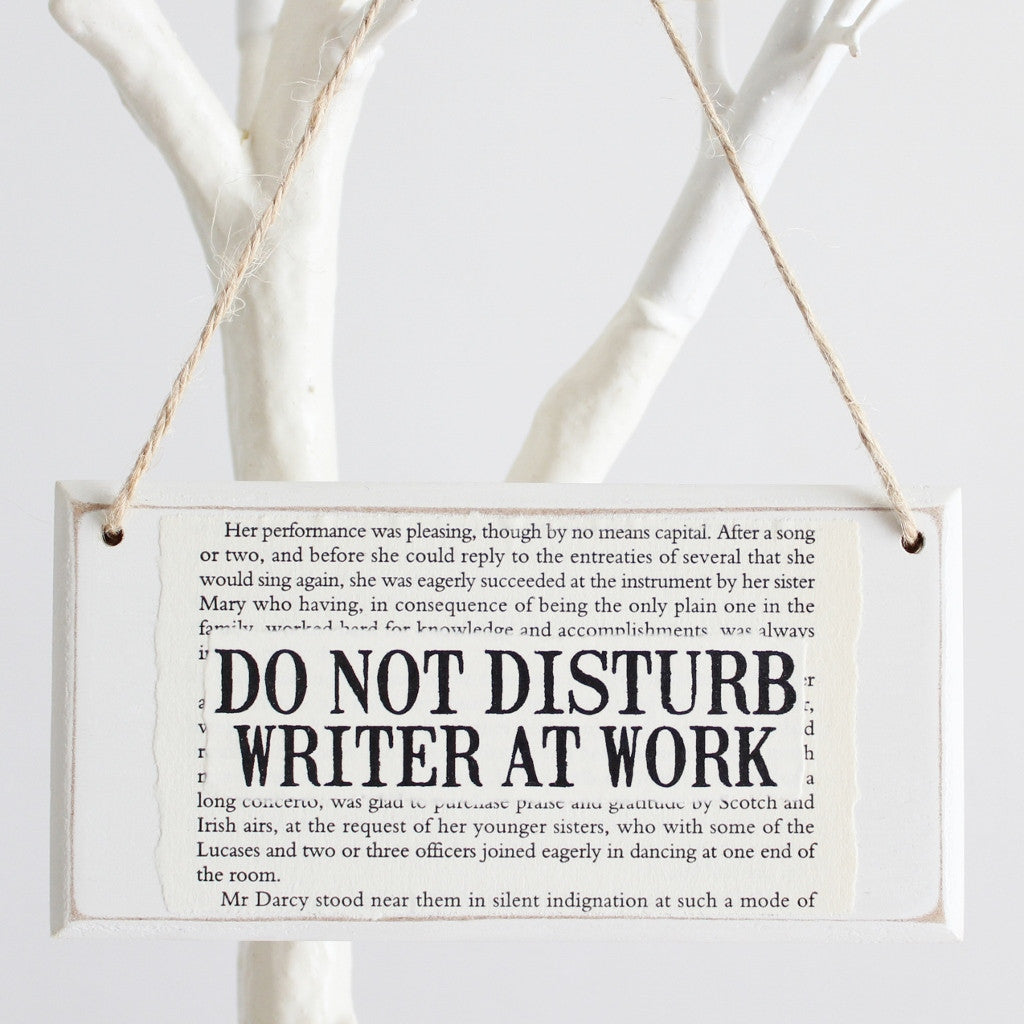 'Do Not Disturb Writer At Work' Wooden Door Sign - The Little Bookish Gift Co - 1