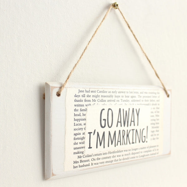 'Go Away I'm Marking' Wooden Door Sign - The Little Bookish Gift Co - 3