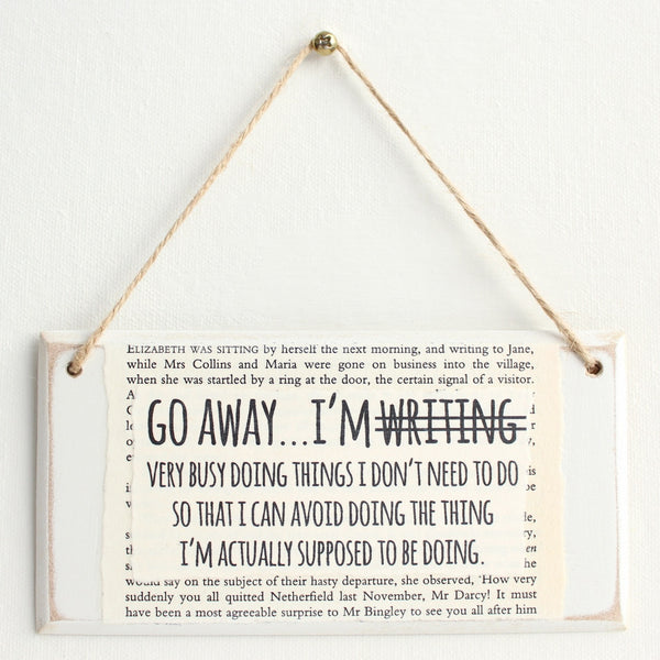 'Go Away I'm NOT Writing' Wooden Door Sign - The Little Bookish Gift Co - 2