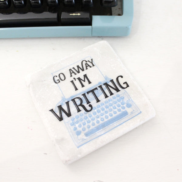 Go Away I'm Writing ~ Marble Coaster - The Little Bookish Gift Co - 2