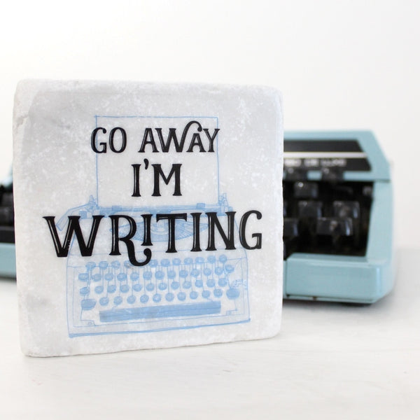 Go Away I'm Writing ~ Marble Coaster - The Little Bookish Gift Co - 1