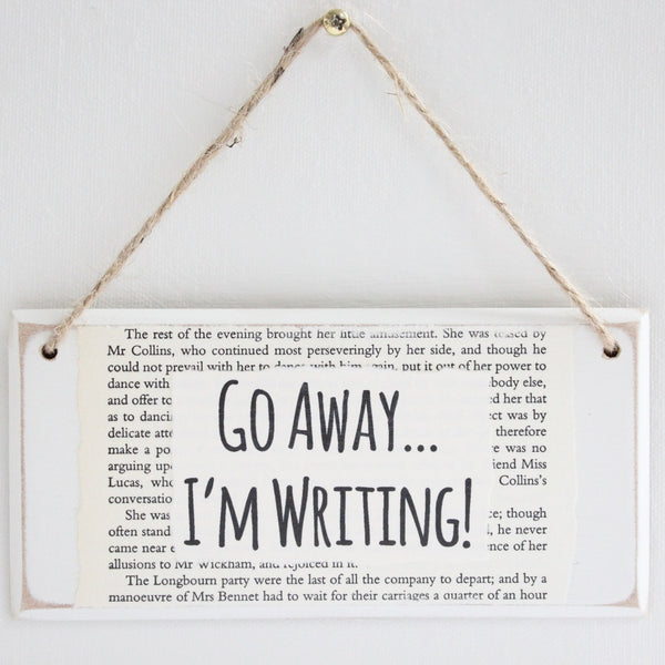 'Go Away I'm Writing' Wooden Door Sign - The Little Bookish Gift Co - 2