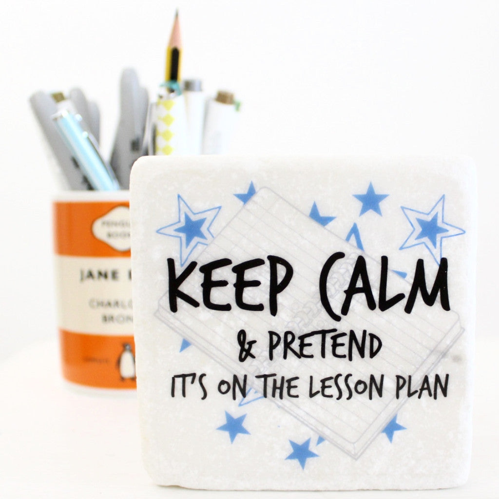 Keep Calm & Pretend It's On The Lesson Plan ~ Marble Coaster - The Little Bookish Gift Co - 1
