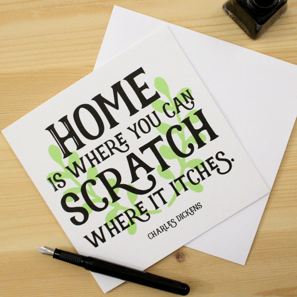 'Home is where you can Scratch where it Itches' Greeting Card - The Little Bookish Gift Co - 3