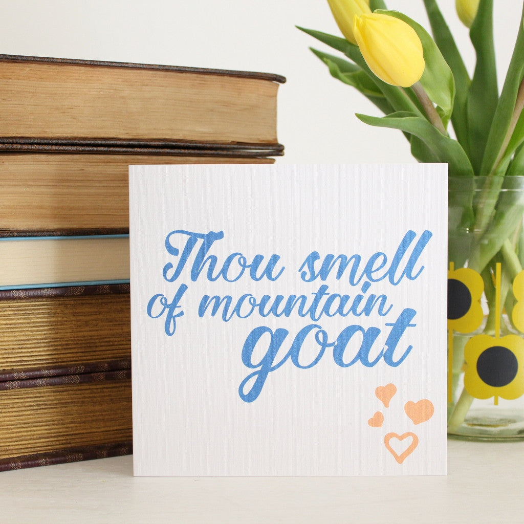 Thou smell of mountain goat shakespeare greeting card the little thou smell of mountain goat shakespeare greeting card the little bookish gift co m4hsunfo